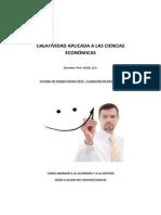 CREATIVIDAD APLICADA A LAS CIENCIAS ECONÓMICAS Guía de ejercicios