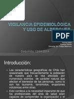 Vigilancia Epidemiologica y Uso de Albergues