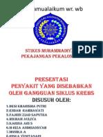 Presentasi Kelompok 2 - Penyakit yang disebabkan oleh Siklus Krebs