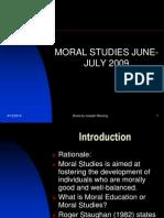 Moral Studies June-july 2009 Slides