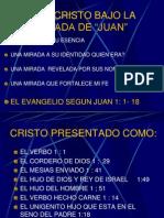 Jesucristo Bajo La Mirada de Juan