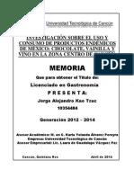 Investigación sobre el uso y consumo de productos endémicos de México en la zona centro de la ciudad de Cancún