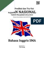 Soal Prediksi UN Bahasa Inggris SMA 2013