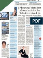 Il Pd spera nell'effetto Renzi. La Mosca lancia la volata