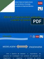 Métodos computacionais - análise de estruturas