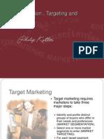 Segmentation targeting and positioning