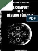 Antony Sutton - Le Complot de la Reserve Fédéral [1995]