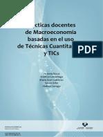 Practicas Docentes de Macroeconomia Basadas en El Uso de Tecnicas Cuantitativas y TICs