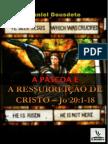 A.Páscoa e a Ressurreição de Cristo