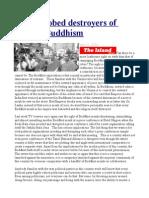 Saffron robed destroyers of Sinhala-Buddhism