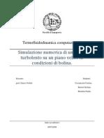 Termofluidodinamica Computazionale - Simulazione Numerica di un Flusso Turbolento su un Piano Velico in Condizioni di Bolina