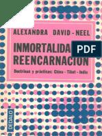 DavidNeel Alexandra - Inmortalidad y Reencarnacion.pdf