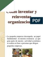 Iventar y Reinventar Organizaciones