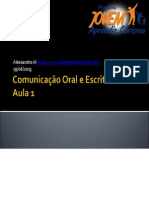 (255531678) comunicaooraleescrita-aula1-130619152812-phpapp01 (1)
