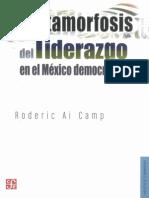 Camp, Roderic Ai - Metamorfosis del liderazgo político en el México democratico