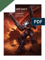 4 Starcraft - La Velocidad de la Sombra (español)+