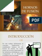 HORNOS DE FUSIÓN
