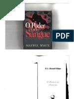 Livro - O Poder Do Sangue (Maxwel White)