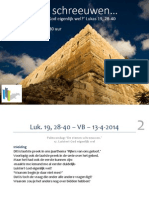 Luk. 19, 28-40 – VB – 13-4-2014 - Pijler 17. De stenen schreeuwen - Luistert God eigenlijk wel - Palmpasen -web