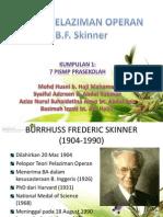 97989555 Kumpulan 1 Teori Pelaziman Operan Bf Skinner