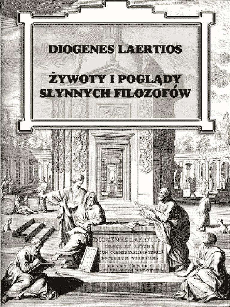 Diogenes Laertios żywoty I Poglądy Słynnych Filozofów