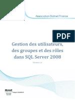 Gestion des utilisateurs, des groupes et des rôles dans SQL Server 2008