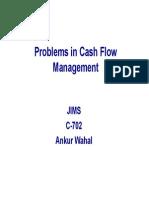 Problems in Cash Flow Management-L9