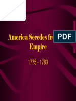 8 - America Secedes From the Empire, 1775 - 1783