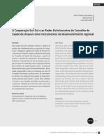 BUENO, FARIA et BERMUDEZ - A Cooperação Sul-Sul e as Redes Estruturantes do Conselho de Saúde da Unasul como instrumentos de desenvolvimento regional