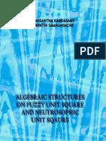 Algebraic Structures on Fuzzy Unit Square and Neutrosophic Unit Square