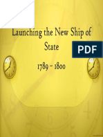 10 - Launching the New Ship of State, 1789 - 1800