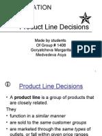 Product Line Decision