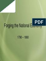 14 - Forging the National Economy, 1790 - 1860