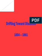 19 - Drifting Toward Disunion, 1854 - 1861