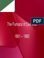 21_-_The_Furnace_of_Civil_War,_1861_-_1865