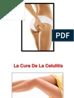 Como Eliminar La Celulitis, Remedios Para La Celulitis, La Celulitis Se Quita