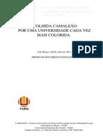 ACOLHIDA CAMALEÃO 2014