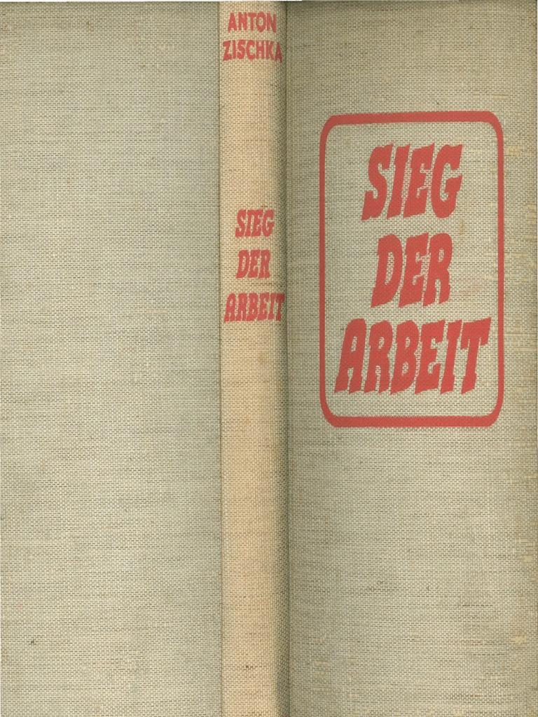 Sieg Der Arbeit_Anton Zischka_1941
