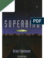 SUPERBIRD Brian Tomlinson
