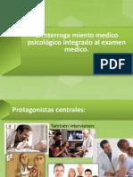 El interroga miento medico psicológico integrado al examen.pptx