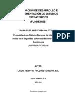 PROPUESTA DE UN SISTEMA NACIONAL DE INTELIGENCIA QUE INCIDA EN LA SEGURIDAD Y DEFENSA NACIONAL DE REPÚBLICA DOMINICANA (PRIMERA ENTREGA)