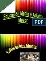 Educación Media y Adulto Mayor