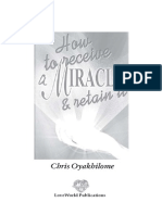 How to Receive a Miracle and Retain It By Pastor Chris Oyakhilome