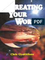 Recreating Your World By Pastor Chris Oyakhilome