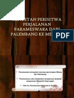 Rentetan Perisitwa Perjalanan Parameswara Dari Palembang Ke Melaka