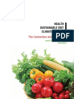 HEALTH - SUSTAINABLE DIET -CLIMATE CHANGE- The Connection and the Solution for Health Professionals 2009