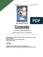 Conexão - Uma Nova Visão de Mediunidade (Maria Aparecida Martins)