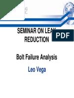 11 - Leo Vega Bolt Failure Analysis