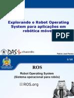 explorandoorobotoperatingsystemparaaplicaesemrobticamvel-121112151726-phpapp01