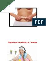 Que Es La Celulitis, Celulitis en Las Piernas, Dieta Para Eliminar La Celulitis